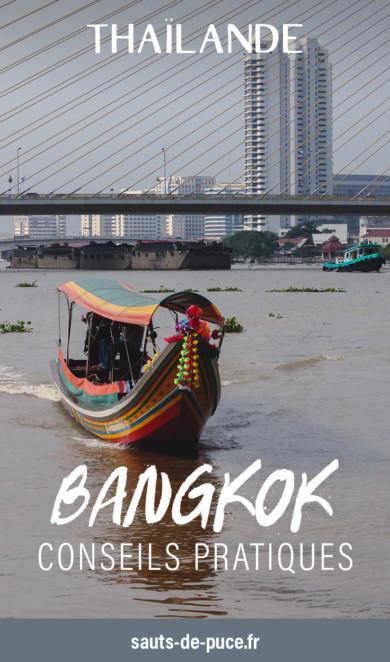 Bangkok - Conseils pratiques