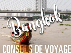 Petits conseils sur Bangkok