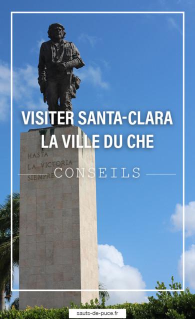 Santa-Clara, conseils de visite