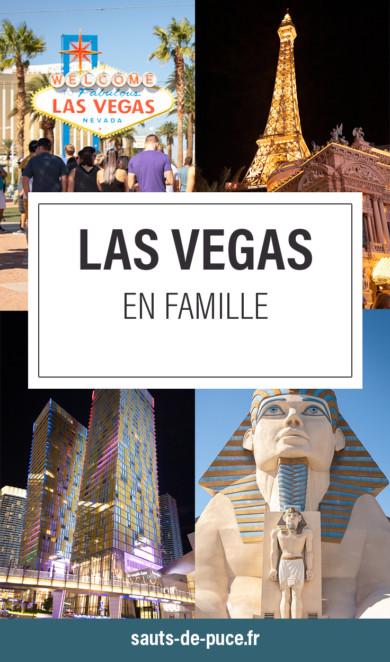 Visiter Las Vegas en famille
