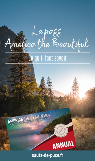 Le pass America the beautifull - ce qu'il faut savoir
