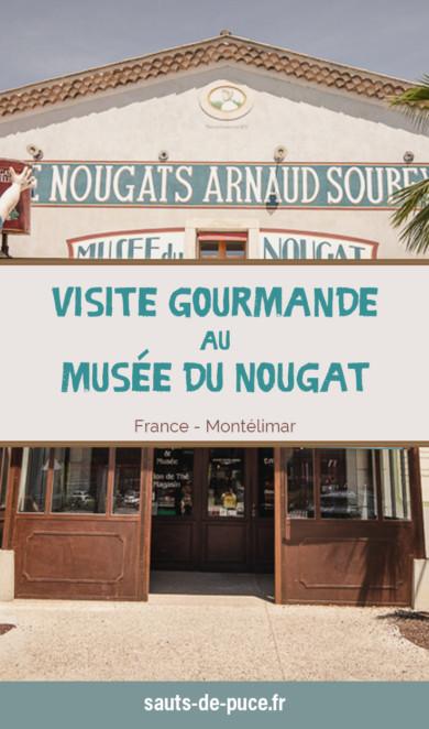Découvrir le musée du Nougat à Montélimar... Un visite gourmande et insolite