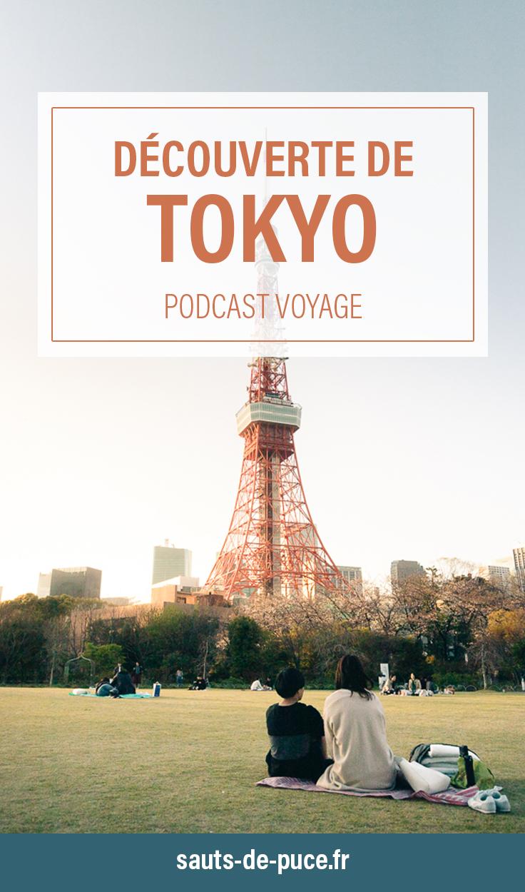 Visiter Tokyo - Partir un jour, Podcast voyage