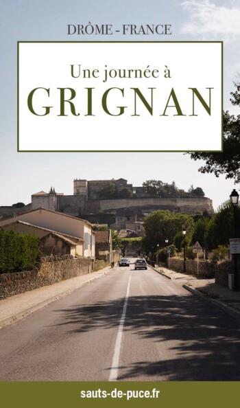 Une journée à Grignan, que voir, que faire ?
